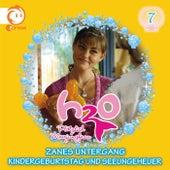 07: Zanes Untergang / Kindergeburtstag und Seeungeheuer von H2O - Plötzlich Meerjungfrau!