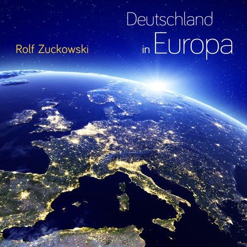 Deutschland in Europa von Rolf Zuckowski