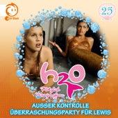 25: Außer Kontrolle / Überraschungsparty für Lewis von H2O - Plötzlich Meerjungfrau!