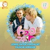 17: Lewis unter Verdacht / Falsche Adresse von H2O - Plötzlich Meerjungfrau!