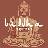 Buddha Spirit: The Premium Playlist of New Age Relaxing Music (Cinematic Background Music) de Various Artists