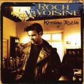 Kissing Rain by Roch Voisine