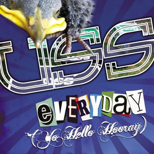 Yo Hello Hooray (Everyday) de USS (Ubiquitous Synergy Seeker)