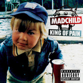 King of Pain - EP by Madchild