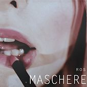Maschere by Ros