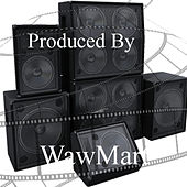 Produced by by WawMart