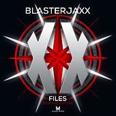 XX Files (Festival Edition) von BlasterJaxx