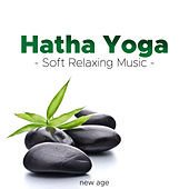 Hatha Yoga - Soft Relaxing Music de Various Artists