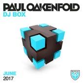 Paul Oakenfold - DJ Box June 2017 by Various Artists