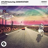 SPREAD (feat. Goshfather) von Aylen