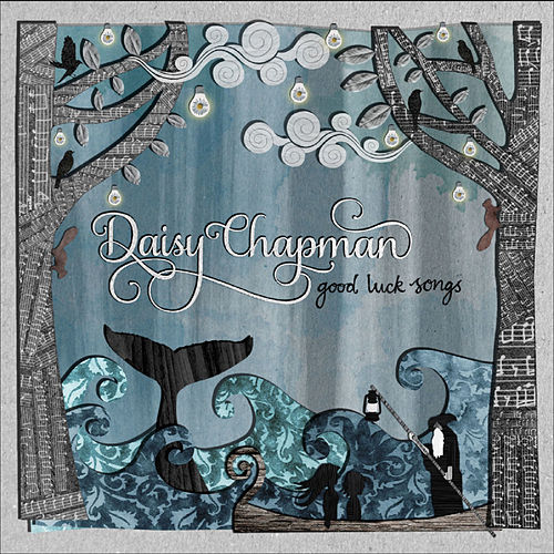 Good Luck Songs by Daisy Chapman