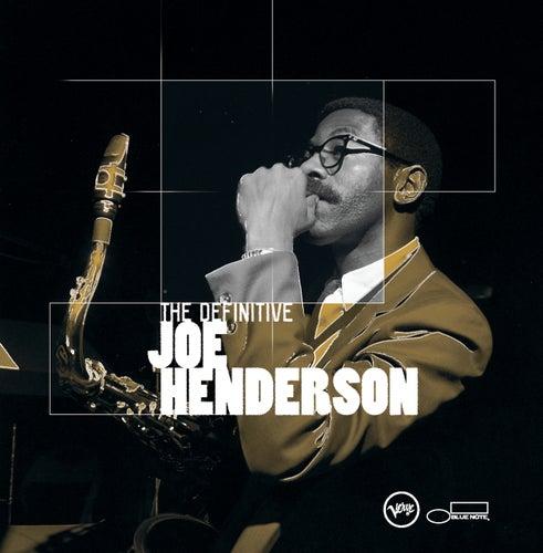 The Definitive Joe Henderson by Joe Henderson
