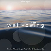 Well-Being - Musica Rilassante per Tecniche di Rilassamento, Meditazione, Yoga, Pilates, Respirazione de Various Artists