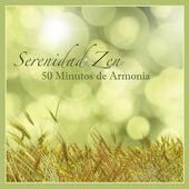 Serenidad Zen - 50 Minutos de Armonía con Musica Relajante y Sonidos de la Naturaleza para Sanar el Alma y Calmar la Mente de Serenidad Alves