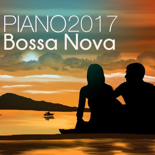 Piano Bossa Nova 2017 - Latin Jazz Easy Listening, Party Pianobar Songs and Relaxing Background Music by Bossa Nova Latin Jazz Piano Collective