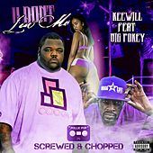 U Don't Luv Me (feat. Big Pokey) [Screwed & Chopped] by Pollie Pop