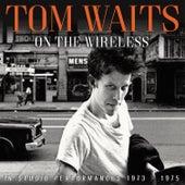 On the Wireless (Live) de Tom Waits
