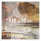 Ángel o Demonio by D Lamar