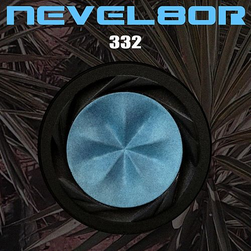 332 by Nevel8or