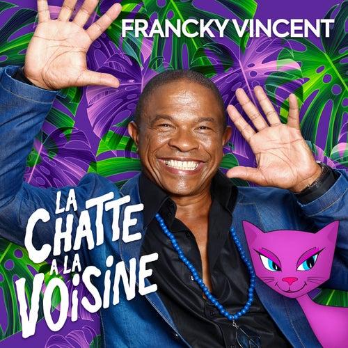 La chatte à la voisine de Francky Vincent
