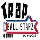 Trap Ball Starz (feat. Starlito) de G-SHOOZ