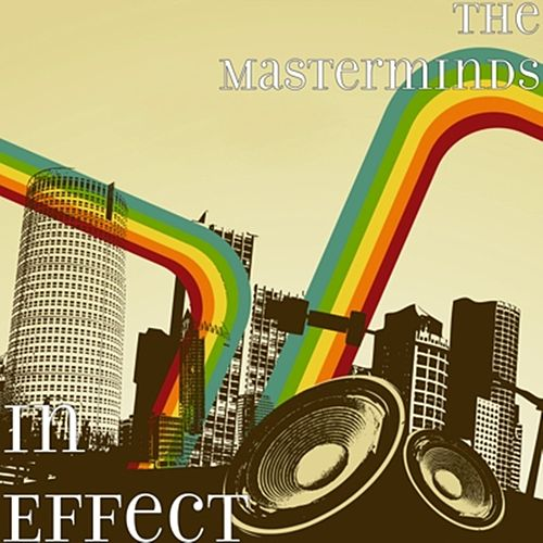 In Effect by The Masterminds