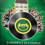O Presente É Só o Começo by Mansão Popular Brasileira