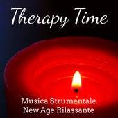 Therapy Time - Musica Strumentale New Age Rilassante per Potere Spirituale Benessere e Salute con Suoni della Natura Meditativi Calmanti by Baby Sleep Sleep