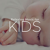 Relaxing Music for Kids de Various Artists