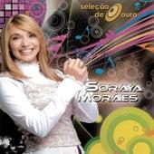 Seleção de Ouro - Soraya Moraes de Various Artists