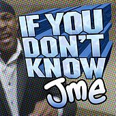 If You Don't Know von JME