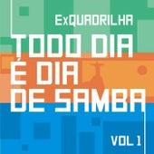 Todo Dia É Dia de Samba, Vol. 1 de Ex-Quadrilha