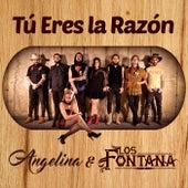 Tú Eres la Razón by Angelina