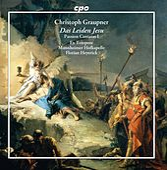 Graupner: Das Leiden Jesu – Passion Cantatas, Vol. 1 by Various Artists
