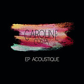 EP acoustique de Caroline Costa