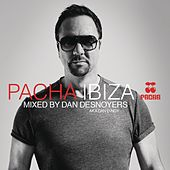 Pacha Ibiza Mixed by Dan Desnoyers (Deluxe Version) by Various Artists