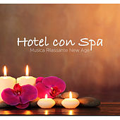 Hotel con Spa: Musica Rilassante New Age de Various Artists