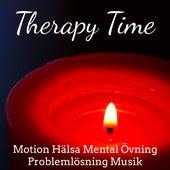 Therapy Time - Motion Hälsa Mental Övning Problemlösning Musik för Självhypnos Hjernekraft Energicentrum med Natur Instrumental New Age Ljud by Baby Sleep Sleep