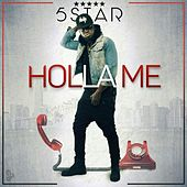 Holla Me by Five Star