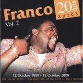 20 ans après, vol. 2 (12 octobre 1989 - 12 octobre 2009 / On entre O.K, on sort K.O !) by Franco