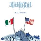 Solo Una Vez (feat. Someone Sm1) von Kinto Sol