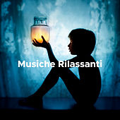 Musiche Rilassanti de Various Artists