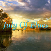 July Of Blues de Various Artists