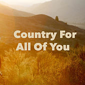 Country For All Of You by Various Artists