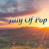 July Of Pop di Various Artists
