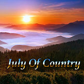 July Of Country by Various Artists