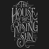 House of the Rising Sun by Wamena