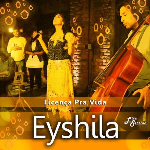 Licença Pra Vida (Live Session) de Eyshila