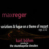 Reger: Variations & Fugue on a Theme of Mozart, Op. 132 de Staatskapelle Dresden
