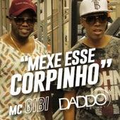 Mexe Esse Corpinho by Daddo DJ